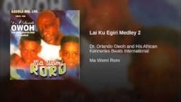 Dr. Orlando Owoh - Lai Ku Egiri